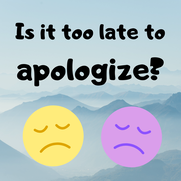 Should You Apologize?